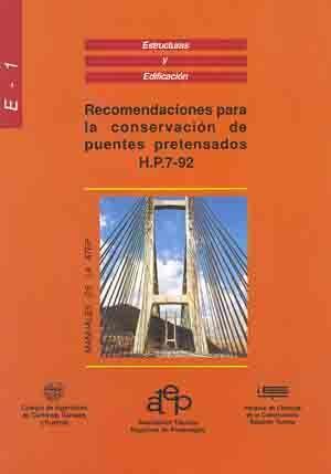 RME-1 RECOMENDACIONES PARA CONSERVACION PUENTES PRETENSADOS HP7-92