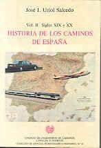 CHI-41 HISTORIA DE LOS CAMINOS DE ESPAÑA, VOL. II SIGLOS XIX-XX