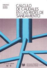 SEI-5 CALCULO DE CAUDALES EN LAS REDES DE SANEAMIENTO (REIMPRESION)