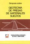 SIMPOSIO SOBRE GEOTECNIA DE PRESAS DE MATERIALES SUELTOS (ZARAGOZA, 20 AL 22 DE OCTUBRE DE 1993)