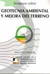 GEOTECNIA AMBIENTAL Y MEJORA DEL TERRENO (8º SIMPOSIO NACIONAL DE LA SOC. ESP. DE MECANICA DEL SUELO E INGENIERIA GEOTECNICA, VALENCIA, 6 AL 8 DE OCTUBRE DE 2004)