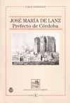 JOSE MARIA DE LANZ. PREFECTO DE CORDOBA.