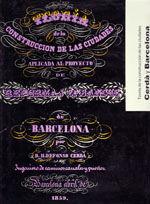TEORIA DE LA CONSTRUCION DE LAS CIUDADES, CERDA Y BARCELONA. TEORIA DE LA VIABILIDAD URBANA, CERDA Y MADRID ESTUCHE 2 TOMOS