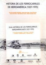 HISTORIA DE LOS FERROCARRILES DE IBEROAMERICA (1837-1995)- LIBRO + CD-ROM