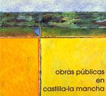 OBRAS PUBLICAS EN CASTILLA-LA MANCHA
