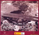OBRAS PUBLICAS EN ANDALUCIA. CATALOGO DE LA EXPOSICION