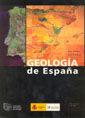 GEOLOGIA DE ESPAÑA (INCLUYE CD-ROM) CONTIENE MAPA GEOLOGICO Y MAPA TECTONICO