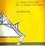 LA CONSTRUCCION DE LA ARQUITECTURA, TOMO 2: LOS ELEMENTOS (3ª EDICION. 2ª REIMPRESION)