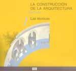LA CONSTRUCCION DE LA ARQUITECTURA, TOMO 1: LAS TECNICAS (2ª REIMPRESION)