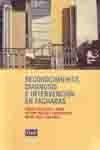 RECONOCIMIENTO, DIAGNOSIS E INTERVENCION EN FACHADAS (2ª EDICION)
