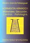HORMIGON ARMADO. UNIDAD DIDACTICA I. MATERIALES. EJECUCION. CONTROLY PATOLOGIA