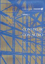 CONSTRUIR CON ACERO. ARQUITECTURA EN ESPAÑA. [NO SE VENDE POR SEPARADO. VENTA CONJUNTA CON DEP-2107: CONSTRUIR CON ACERO. 1993-2007. (EL PRECIO INDICADO ES POR LOS 2 LIBROS)]