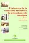 LUACION DE LA CAPACIDAD RESISTENTE DE ESTRUCTURAS DE HORMIGON. ENSAYOS NO DESTRUCTIVOS Y PRUEBAS DE CARGA