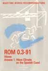 ROM 0.3-91 (ED. EN INGLES) CLIMA MARITIMO EN EL LITORAL ESPAÑOL (WAVES-WAVE CLIMATE ON THE SPANISH COAST)