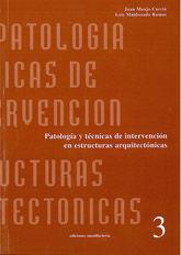 *PATOLOGIA Y TECNICAS DE INTERVENCION EN ESTRUCTURAS ARQUITECTONICAS