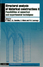 STRUCTURAL ANALYSIS OF HISTORICAL CONSTRUCCIONS, II. POSSIBILITIES OF NUMERICAL AND EXPERIMENTAL TECHNIQUES