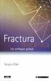 FRACTURA MECANICA, UN ENFOQUE GLOBAL
