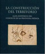 LA CONSTRUCCION DEL TERRITORIO. MAPA HISTORICO DEL NOROESTE DE LA PENINSULA IBERICA. ESTUCHE QUE CONTIENE: ESTUDIO HISTORICO, CARPETA DE MAPAS, LIBRO DE TOPONIMOS, SEPARATAS RESUMEN ( INGLES, FRANCES,