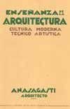 ENSEÑANZA DE LA ARQUITECTURA. CULTURA MODERNA TECNICO ARTISTICA