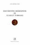 DOCUMENTOS BIOGRAFICOS DE JUANELO TURRIANO