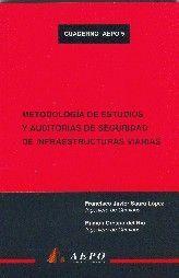 METODOLOGIA DE ESTUDIOS Y AUDITORIAS DE SEGURIDAD DE INFRAESTRUCTURAS VIARIAS (CUADERNO AEPO, Nº 5)