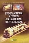 PROGRAMACION Y COSTOS EN LAS OBRAS SUBTERRANEAS