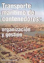 TRANSPORTE MARITIMO DE CONTENEDORES: ORGANIZACION Y GESTION