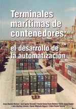 TERMINALES MARITIMAS DE CONTENEDORES: EL DESARROLLO DE LA AUTOMATIZACION