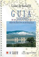 CANAL DE ISABEL II: GUIA DE LOS JARDINES DEL AREA RECREATIVA DE RIOSEQUILLO