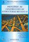 PROYECTOS DE CONSTRUCCIONES METALICAS INFORMATIZADAS (INCLUYE SOFTWARE DE CALCULO BAJO WINDOWS