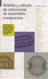ANALISIS Y CALCULO DE ESTRUCTURAS DE MATERIALES COMPUESTOS