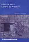 PLANIFICACION Y CONTROL DE PROYECTOS. (3ª EDICION)