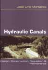 HYDRAULIC CANALS. DESIGN, CONSTRUCTIONS, REGULATIONS AND MAINTENANCE