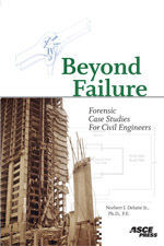 BEYOND FAILURE. FORENSIC CASE STUDIES FOR CIVIL ENGINEERS