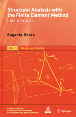 STRUCTURAL ANALYSIS WITH THE FINITE ELEMENT METHOD. LINEAR STATICS. VOL. 1: BASIS AND SOLIDS