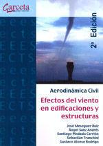 AERODINAMICA CIVIL. EFECTOS DEL VIENTO EN EDIFICACIONES Y ESTRUCTURAS. (2ª ED.).