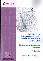 CES-304 CALCULO DE PROBABILIDADES Y TEORIA DE VARIABLE ALEATORIA. ELEMENTOS DE ESTADISTICA APLICADA. 4ª ED.