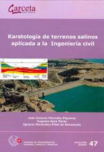 SEI-47 KARSTOLOGIA DE TERRENOS SALINOS APLICADA A LA INGENIERIA CIVIL
