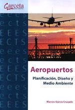 AEROPUERTOS. PLANIFICACION, DISEÑO Y MEDIO AMBIENTE