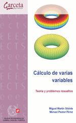 CES-315 CALCULO DE VARIAS VARIABLES. TEORIA Y 264 PROBLEMAS RESUELTOS