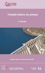 SEI-51 TRATADO BASICO DE PRESAS. 7ª EDICION (CONTIENE TOMO I Y TOMO II)