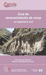 SEI-49 GUIA DE RECONOCIMIENTO DE ROCAS. EN INGENIERIA CIVIL