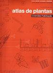 ATLAS DE PLANTAS. VIVIENDAS. (NUEVA EDICION REVISADA Y AMPLIADA). EDICION BILINGÜE ESPAÑOL-PORTUGUES