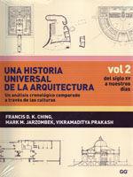 UNA HISTORIA UNIVERSAL DE LA ARQUITECTURA. UN ANALISIS CRONOLOGICO COMPARADO A TRAVES DE LAS CULTURAS. VOL. 2: DEL SIGLO XV A NUESTROS DIAS
