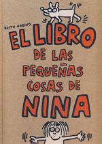 EL LIBRO DE LAS PEQUEÑAS COSAS DE NINA. (COLECCION LOS CUENTOS DE LA COMETA)