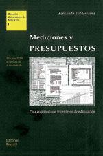 MEDICIONES Y PRESUPUESTOS. PARA ARQUITECTOS E INGENIEROS DE EDIFICACION. 2ª ED. ACTUALIZADA Y AUMENTADA
