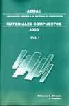 AEMAC 2003: ACTAS DEL V CONGRESO NACIONAL DE MATERIALES COMPUESTOS (ZARAGOZA, 1-3 DE JULIO DE 2003). 2 VOLS.