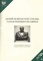 EDE-30 AGUSTIN DE BETANCOURT (1758-1824) Y LOS/AS INGENIEROS DE CAMINOS