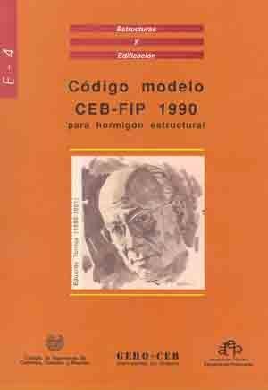 RME-4 CODIGO MODELO CEB-FIP 1990 PARA HORMIGON ESTRUCTURAL