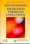 SEI-18 PRESAS DE HORMIGON. PROBLEMAS TERMICOS EVOLUTIVOS